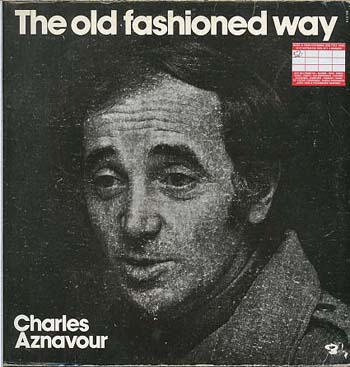 Albumcover Charles Aznavour - The Old Fashioned Way