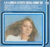 Cover: Various International Artists - La lunga estate degli anni 60