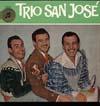 Cover: Trio San Jose - Trio San Jose / Trio San Jose
