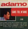 Cover: Adamo - Adamo / Sans toi m´amie