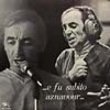 Cover: Charles Aznavour - Charles Aznavour / e fu subito aznavour
