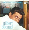Cover: Gilbert Becaud - L´important C´est La Rose