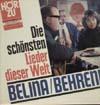 Cover: Belina und Siegfried Behrend - Belina und Siegfried Behrend / Die schönsten Lieder dieser  Welt