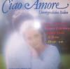 Cover: Various International Artists - Various International Artists / Ciao Amore - Unvergessliches Italien