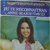 Cover: Anne-Marie David - Anne-Marie David / Tu Te Reconnaitras ( Sieger Grand Prix Eurovision ´73) / Au Bout De Monde