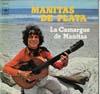 Cover: Manitas De Plata - Manitas De Plata / La Camargue de Manitas
