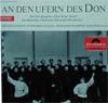 Cover: Don Kosaken Chor, Ltg. Serge Jarof - Don Kosaken Chor, Ltg. Serge Jarof / An den Ufern des Don