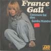 Cover: France Gall - France Gall / Comment lui dire / Samba Mambo