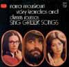 Cover: Various International Artists - Various International Artists / Nana Mouskouri, Vicky Leandros und Demis Roussos Sing Greek Songs