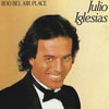 Cover: Julio Iglesias - 100 Bel Air Place