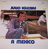 Cover: Julio Iglesias - A Mexico