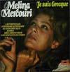 Cover: Melina Mercouri - Melina Mercouri / Je Suis Grecque