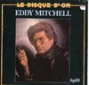 Cover: Eddy Mitchell - Le Disque d´Or