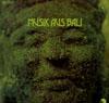 Cover: Bali - Bali / Musik aus Bali (DLP)