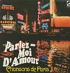 Cover: Various International Artists - Parlez moi damour - Chansons de Paris