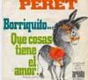 Cover: Peret - Peret / Borriquito / Que Cosas Tiene El Amor