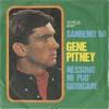Cover: Gene Pitney - Gene Pitney / Nessuno Mi Puo Giudicare* /A Nome Mio