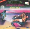 Cover: Righeira - Righeira / Vamos a la playa / Playa Dub