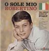 Cover: Robertino - O Sole Mio - The Great Songs of Italy