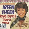 Cover: Ireen Sheer - Ireen Sheer / Bye Bye I Love You / Tous les grands sentiments