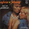 Cover: Johnny Hallyday und Sylvie Vartan - Johnny Hallyday und Sylvie Vartan / J´ai un probleme / Te tuer d´amour