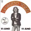 Cover: Umberto Tozzi - Umberto Tozzi / Ti amo / Dimentica Dimewntica