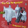 Cover: Los Paraguayos mit Louis Alberto del Parana - Los Paraguayos mit Louis Alberto del Parana / Paraguayan Songs
