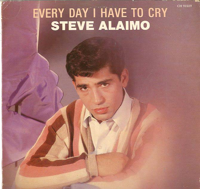 Albumcover Steve Alaimo - Everyday I Have To Cry