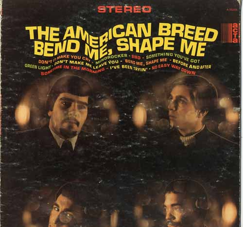 Albumcover The American Breed - Bend Me Shape Me