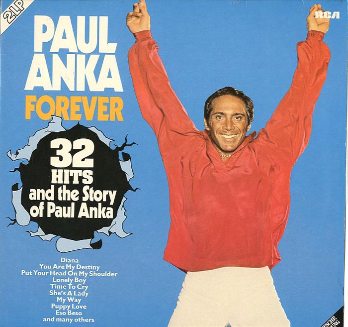 Albumcover Paul Anka - Forever - 32 Hits and the Story of Paul Anla (DLP)
