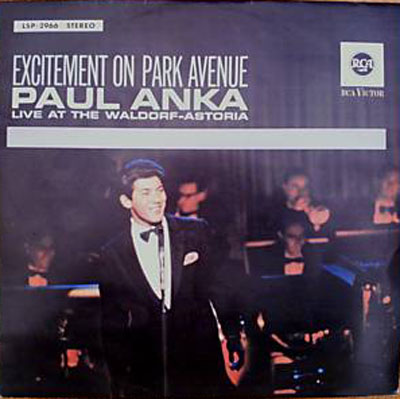 Albumcover Paul Anka - Excitement On Park Avenue - Live At the Waldorf-Astoria
