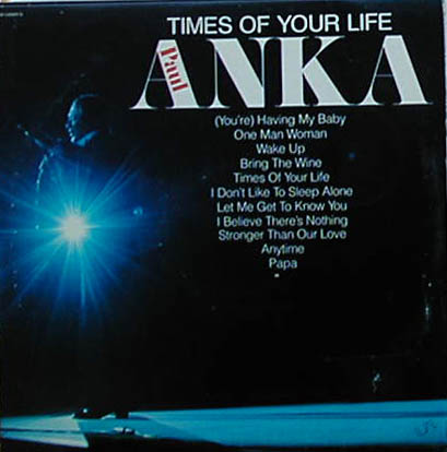 Albumcover Paul Anka - Times Of Your Live