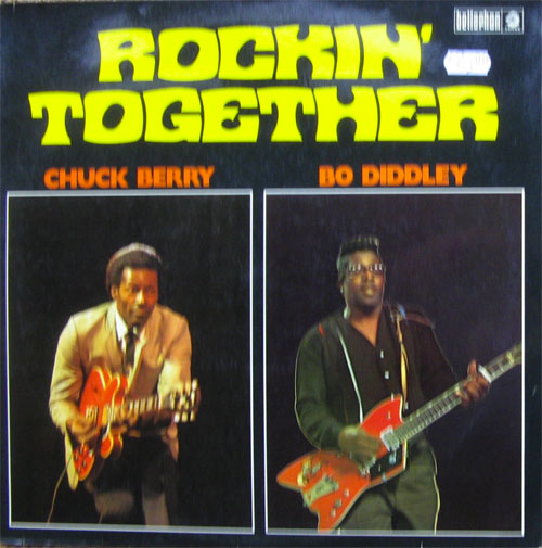 Albumcover Chuck Berry - Rockin Together - Chuck Berry / Bo Diddley