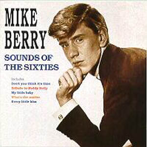 Albumcover Mike Berry - Sounds of the Sixties - The Original RGM Recordings