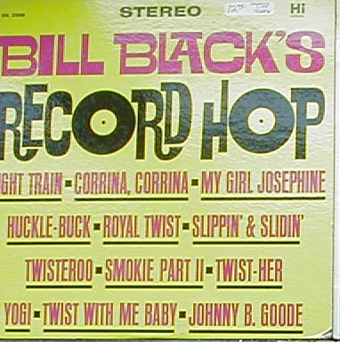 Albumcover Bill Black´s Combo - Record Hop / Lets Twist Her