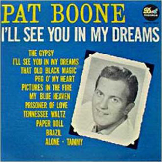 Albumcover Pat Boone - I´ll See You In My Dreams