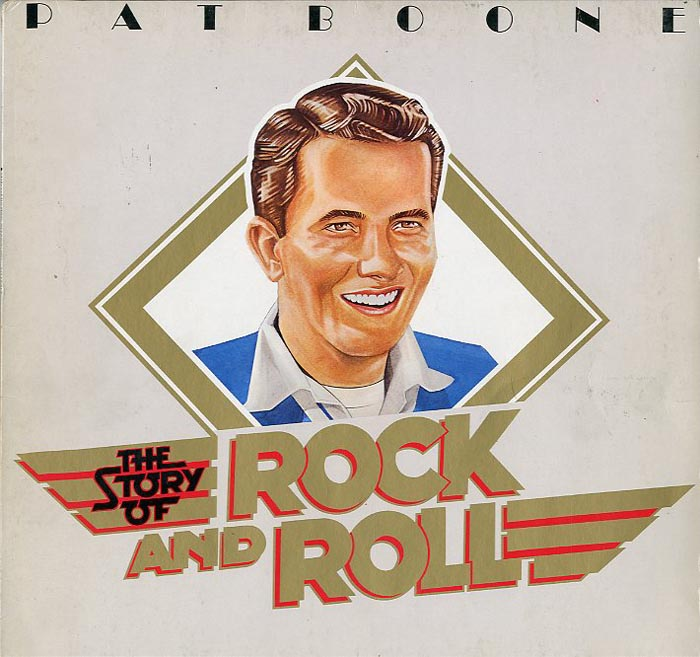 Albumcover Pat Boone - The Story of Rock and Roll