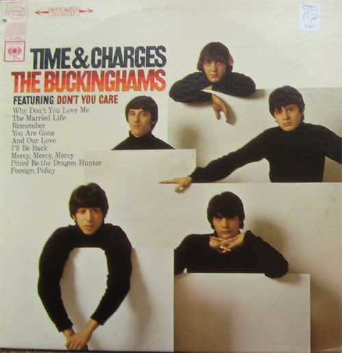 Albumcover The Buckinghams - Time And Charges, Featuring You Don´t Care