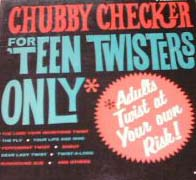Albumcover Chubby Checker - For Teen Twisters Only