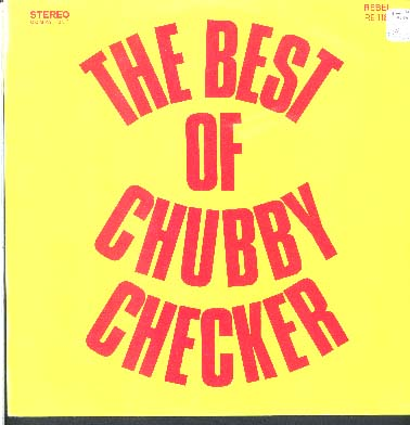 Albumcover Chubby Checker - The Best of Chubby Checker