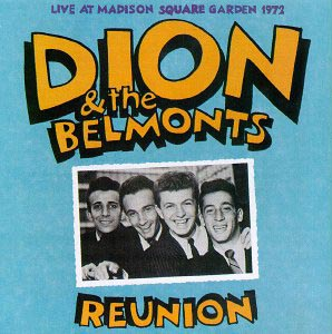 "Albumcover Dion - Reunion - ""Live"" At Madison Square Garden 1972"
