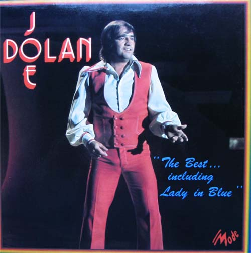 Albumcover Joe Dolan - The Best .... including Lady in Blue