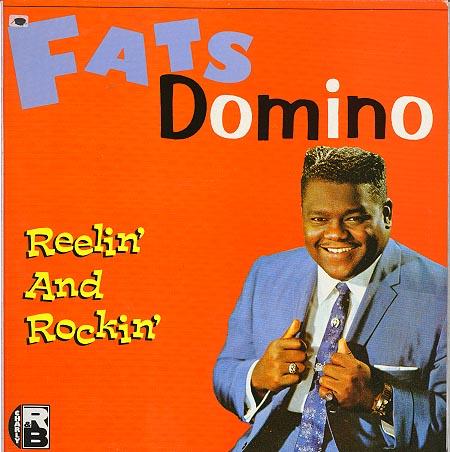 Fats Domino Reelin' And Rockin'