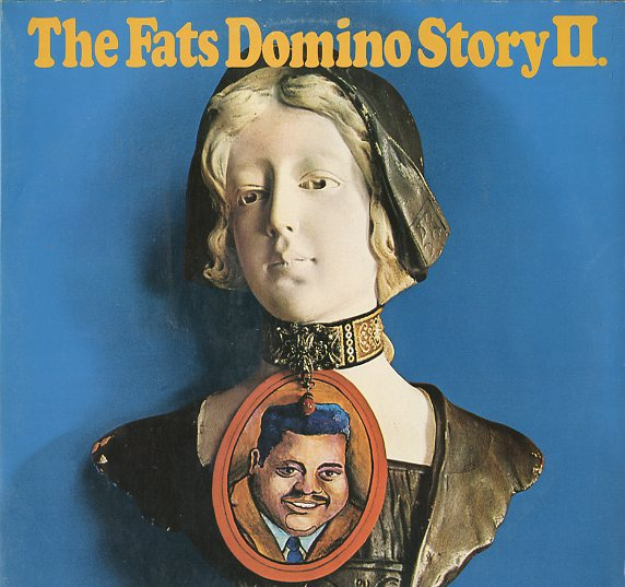 Albumcover Fats Domino - The Fats Domino Story II (DLP)