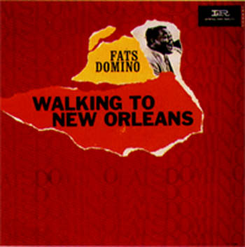 Albumcover Fats Domino - Walking To New Orleans