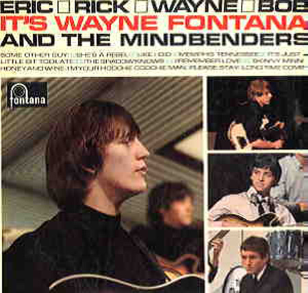 Albumcover Wayne Fontana & The Mindbenders - Eric, Rick; Wayn e, Bob - It´s Wayne Fontana And The Mindbenders