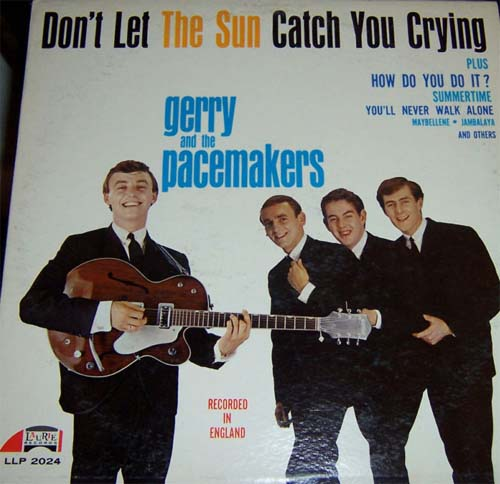 Albumcover Gerry & The Pacemakers - Dont Let The Sun Catch You Crying