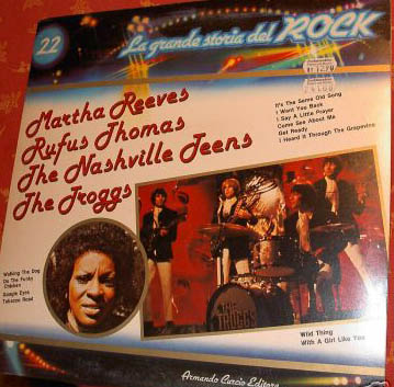 Albumcover La grande storia del Rock - No. 22 Grande Storia del Rock: Martha Reeves, Rufus Thomas, The Nashville Teens, The Troggs