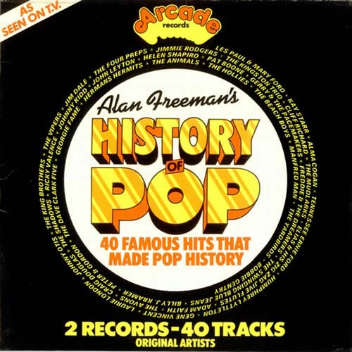Albumcover Various GB-Artists - Alan Freeman´s History Of Pop (2-LP-Set)