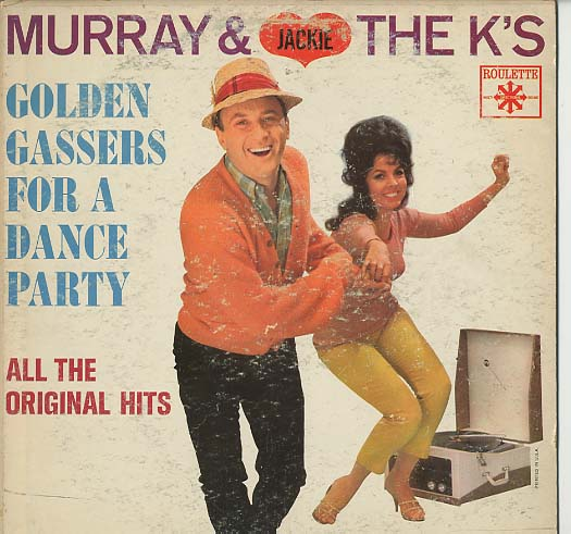 Albumcover Various Artists of the 60s - Murray & The K´s - Golden Gassers For A Dance Party